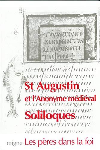 Soliloques. Traduction, introduction, annotations, guide thématique de D. Marianelli.: ...