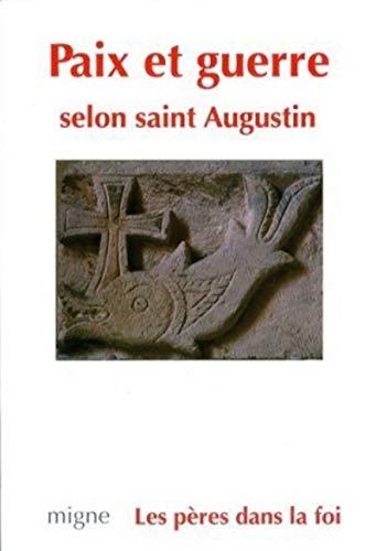 9782908587623: Paix et guerre selon saint Augustin