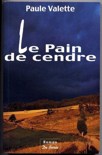 9782908592849: Le Pain de cendre