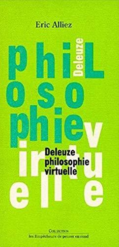 Deleuze philosophie virtuelle: Eric Alliez