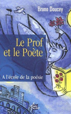 Le prof et le Poète: ENTRELACS