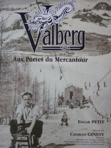 9782908607178: Valberg: Aux Portes du Mercantour