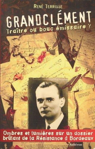 9782908650419: Granclément, traître ou bouc émissaire? (French Edition)