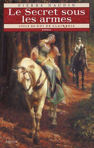 9782908650952: Cycle de Gui de Clairbois, Tome 6 (French Edition)