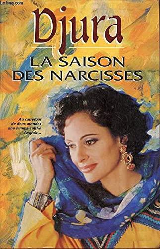 9782908652697: La saison des Narcisses (French Edition)