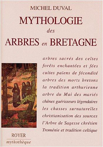 9782908670714: Mythologie des arbres en Bretagne