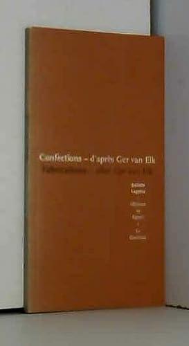 Confections d'après Ger van Elk =: Fabrications: Jacinto Lageira