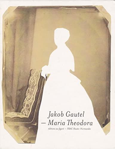Maria Theodora Gautel, Jakob