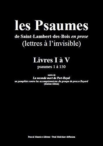9782908681796: Les Psaumes de Saint-Lambert-des-Bois en Prose : Lettres a l'Invisible. Livres I a V