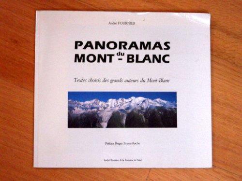 Panoramas Mont du Blanc: Texts choisis de: Andre Fournier with