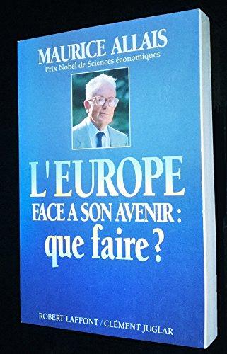 9782908735024: L'Europe face à son avenir : que faire?