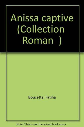 9782908801132: Anissa captive (Collection
