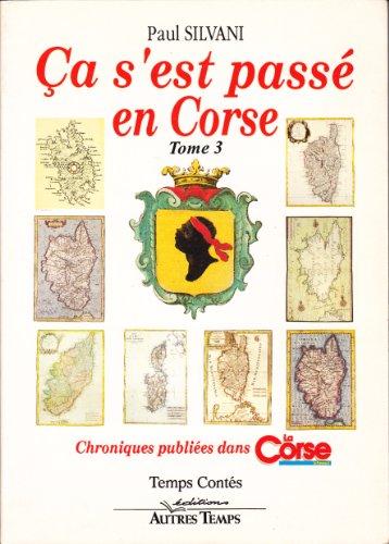 9782908805840: �a s'est pass� en Corse, tome 3