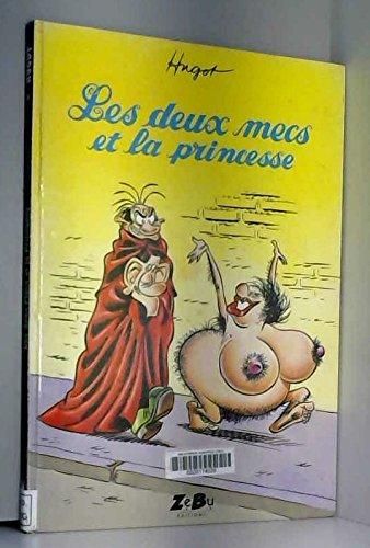 9782908806168: LES DEUX MECS ET LA PRINCESSE