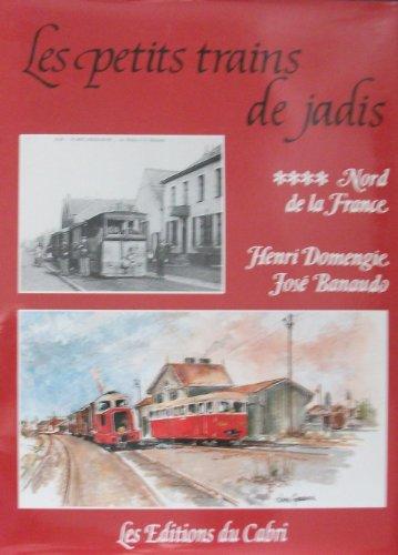 9782908816297: Les Petits Trains de Jadis - Nord de la France