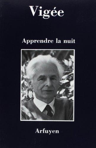9782908825077: Apprendre la nuit (French Edition)
