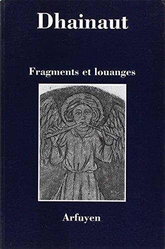 9782908825329: Fragments et louanges