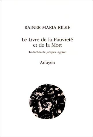 Le livre de la pauvretà et de: Rainer Maria Rilke