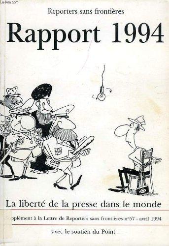 9782908830156: Reporters sans frontieres, rapport 1994, la liberte de la presse dans le monde