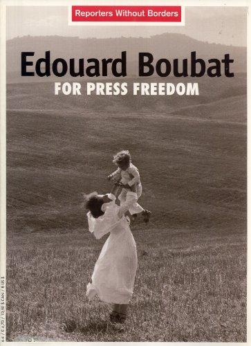 Edouard Boubat For Press Freedom: Boubat, Edouard