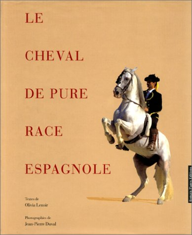 9782908878578: Cheval de pure race espagnole