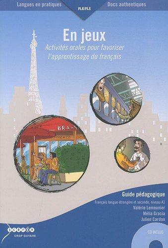 9782908931952: En jeux : Activités orales pour favoriser l'apprentissage du français, 2 volumes (1CD audio) (Langues en pratiques Docs authentiques)
