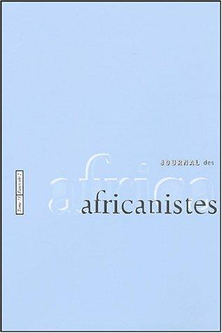 9782908948141: Journal des africanistes, N° 73, fascicule 2 :