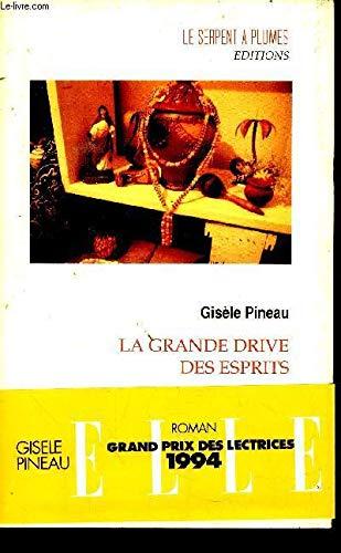 9782908957044: La grande drive des esprits: Roman (French Edition)