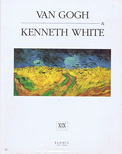 Van Gogh (Musées secrets) (French Edition) (2908958597) by Kenneth White