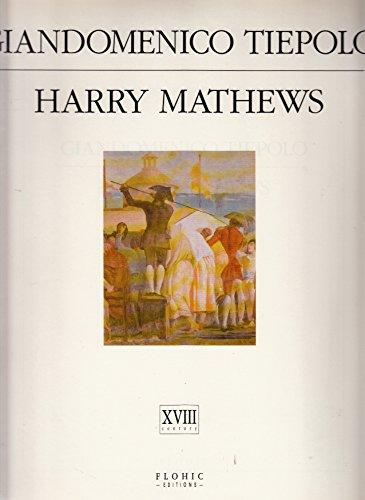 9782908958652: Giandomenico Tiepolo & Harry Mathews : XVIIIe siècle