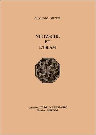 9782908971057: Nietzsche et l'Islam (livre non massicoté)