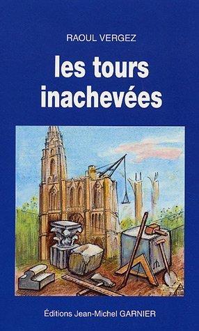 9782908974126: Les tours inachevées