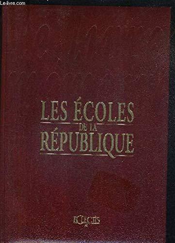 Les écoles de la république: collectif