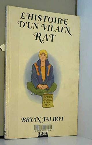 L'Histoire D'Un Vilain Rat (9782908981445) by Bryan Talbot