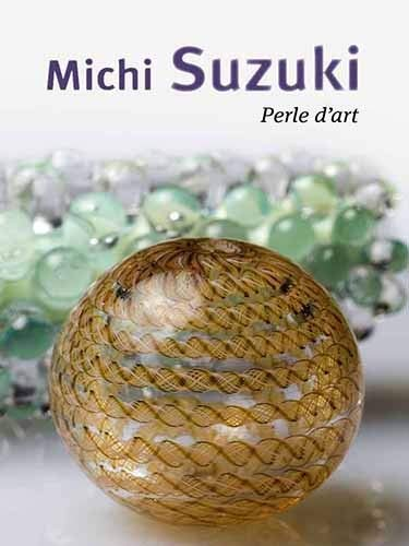 9782908988413: Michi Suzuki. Perle d'art