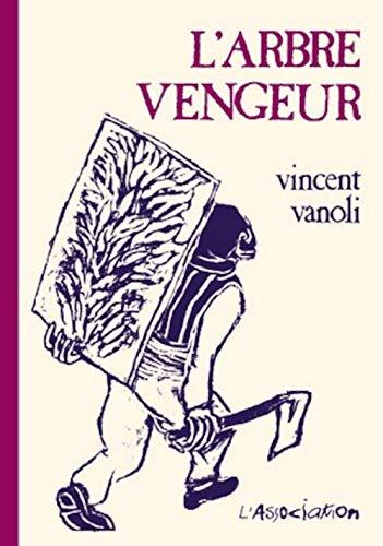ARBRE VENGEUR -L-: VANOLI VINCENT
