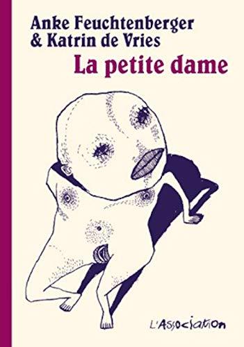PETITE DAME -LA-: FEUCHTENBERGER VRIES