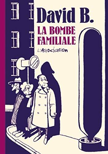 9782909020785: La Bombe familiale