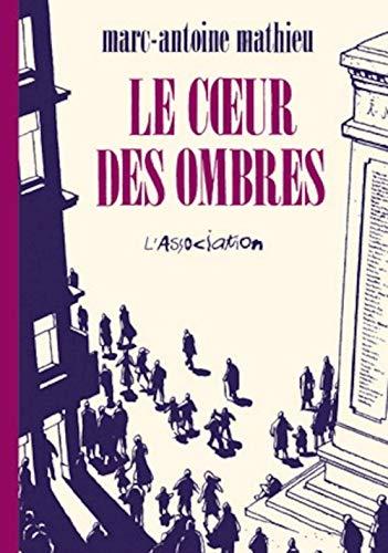COEUR DES OMBRES: MATHIEU MARC ANTOINE