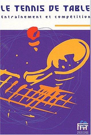 9782909023267: Le tennis de table. Développer de nouveaux Espaces.FFTT. Guide pratique