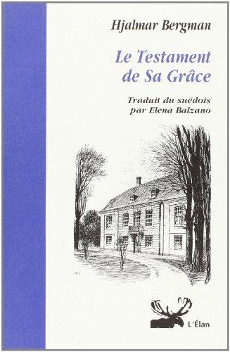 9782909027333: Le testament de sa grace (French Edition)