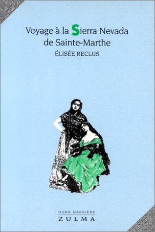 9782909031064: Voyage à la Sierra Nevada de Sainte-Marthe