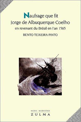 9782909031101: NAUFRAGE QUE FIT JORGE DE ALBUQUERQUE COELHO