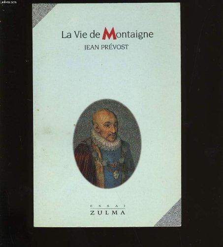 9782909031194: La vie de Montaigne (French Edition)