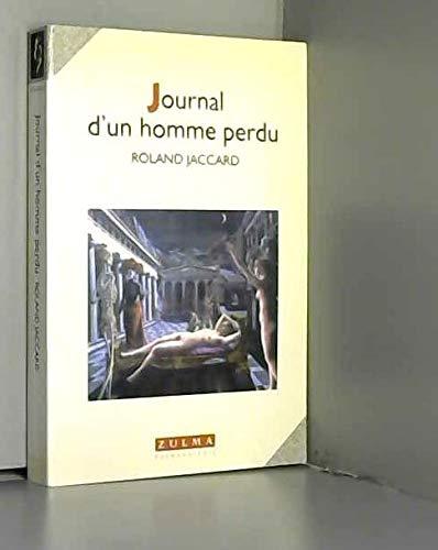 9782909031606: Journal d'un homme perdu (French Edition)