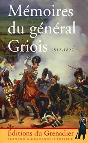 Mémoires du général Griois 1812-1822 : Maréchal: Charles Pierre Lubin