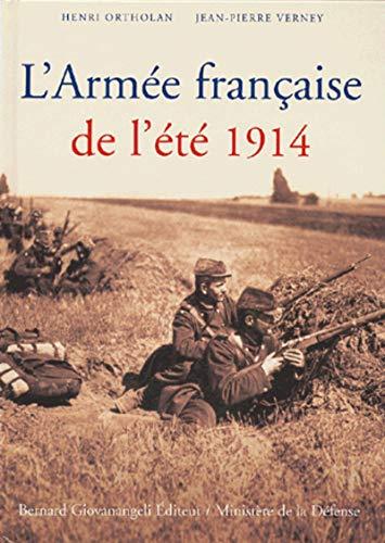 9782909034485: l'armee francaise de l'ete 1914
