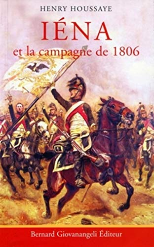 9782909034911: Iéna, et la campagne de 1806