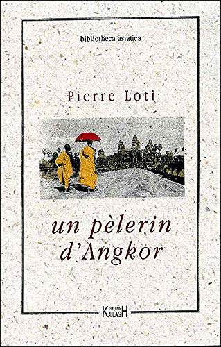 9782909052038: Pélerin d'Angkor
