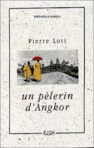 9782909052038: Un pèlerin d'Angkor